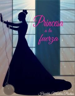 Princesa a la fuerza